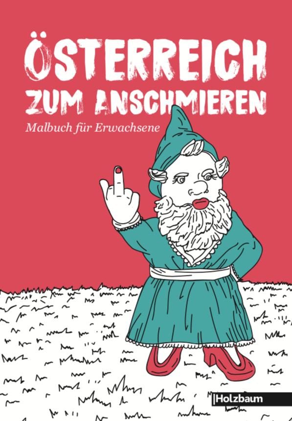 Österreich zum Anschmieren Malbuch für Erwachsene Holzbaum Verlag