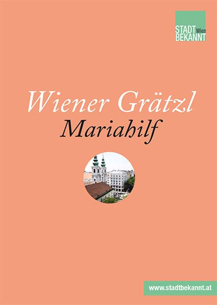 Wiener Grätzl Mariahilf