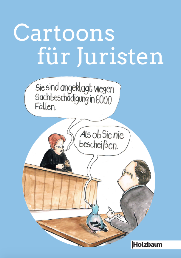 Cartoons für Juristen Holzbaum Verlag Komische Künste Wien