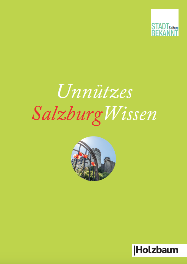 Unnützes SalzburgWissen Holzbaum Verlag Stadtbekannt